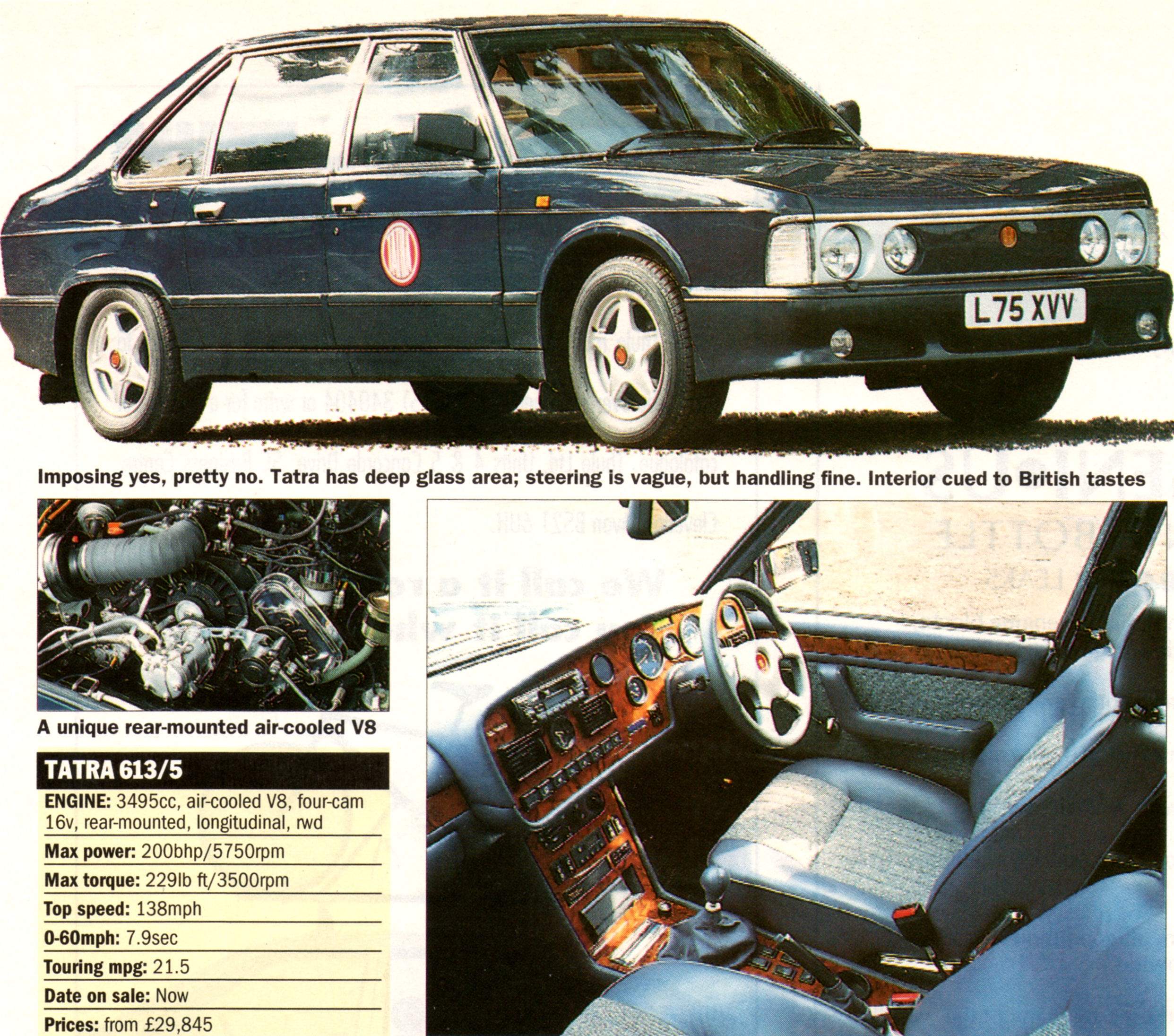 A review of the Tatra 613-5 back in the nineties has the temerity to suggest that the styling by Vignale was not pretty and that the steering was vague. If you click on the image you'll be able to read the specifications which are impressive, especially for a car twenty years ago.