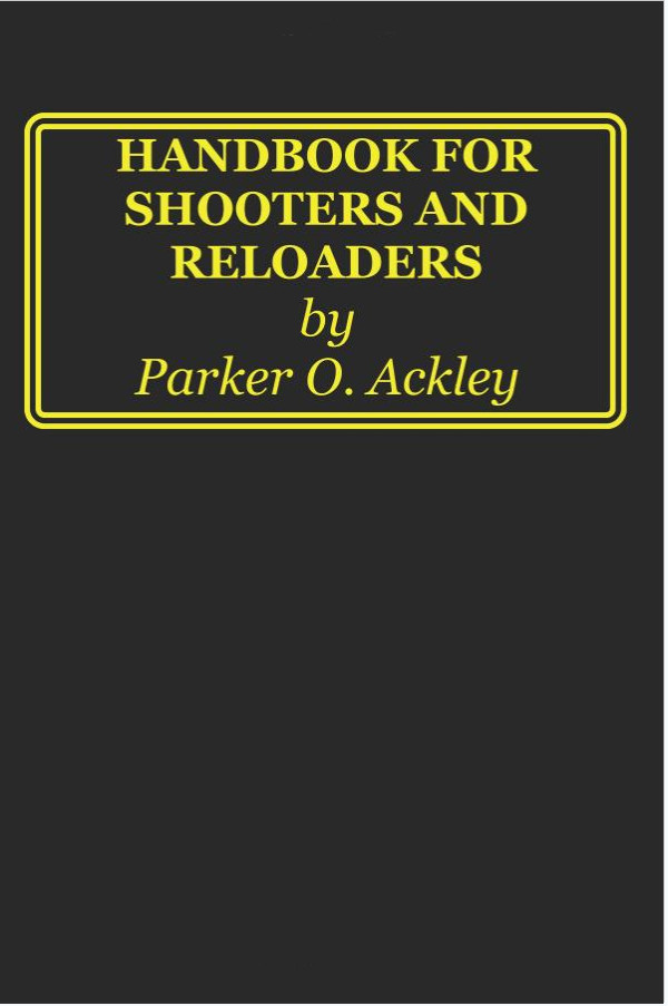 Screenshot-Handbook for Shooters and Reloaders: Parker O Ackley: 9781940001135: Amazon.com: Books - Mozilla Firefox