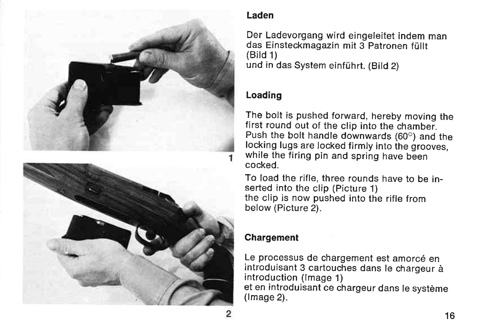 The magazine was loaded with it removed from the rifle. (Picture courtesy Mauser).